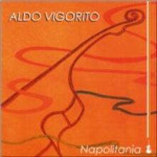 Napolitania - CD Audio di Aldo Vigorito