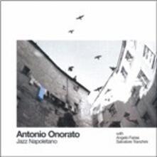 Jazz napoletano - CD Audio di Antonio Onorato