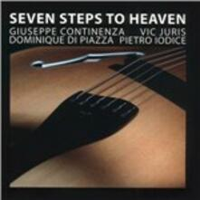 Seven Steps to Heaven - CD Audio di Vic Juris,Giuseppe Continenza