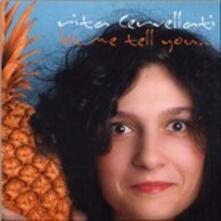 Let me Tell you... - CD Audio di Rita Cervellati