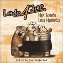 Lode a Joe. Tribute to Joe Henderson - CD Audio di Luca Mannutza,Max Ionata