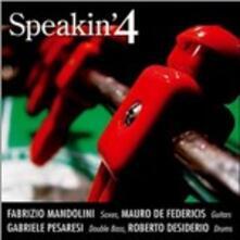 Speakin' 4 - CD Audio di Speakin' 4