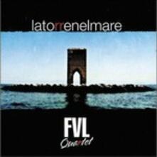 Latorrenelmare (feat. Battista Lena) - CD Audio di FVL Quartet