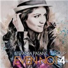 Even Not 4 - CD Audio di Stefania Patané
