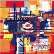 Different Ways - CD Audio di Aldo Farias