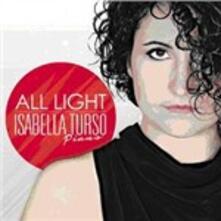 All Light - CD Audio di Isabella Turso