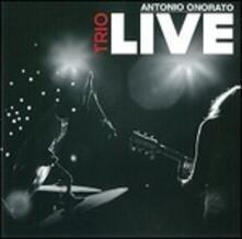 Trio Live - CD Audio di Antonio Onorato
