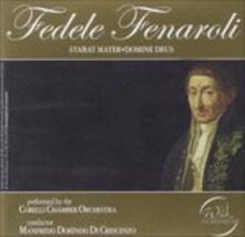 Stabat Mater - Domine Deus - CD Audio di Fedele Fenaroli