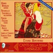 Canti Della Terra di Abruzzo - CD Audio di Ettore Montanaro
