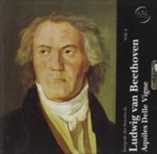 Sonate vol.4 - CD Audio di Ludwig van Beethoven,Aquiles Delle Vigne
