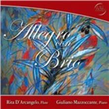 Allegro con brio - CD Audio di Rita D'Arcangelo,Giuliano Mazzoccante