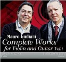 Musica completa per violino e chitarra vol.1 - CD Audio di Mauro Giuliani,Franco Mezzena,Umberto Cafagna