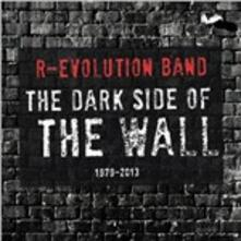 Dark Side of the Wall - CD Audio di R-Evolution Band