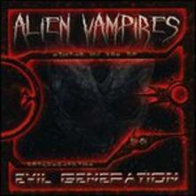 Evil Generation - CD Audio di Alien Vampires