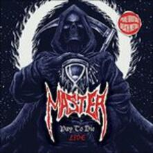 Pay to Die - Vinile 7'' di Master