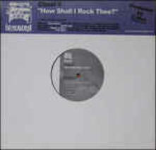 How Shall I Rock Thee - Vinile LP di Cloud 9