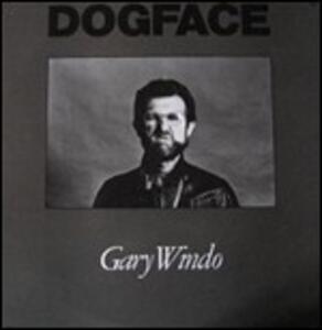Dogface - Vinile LP di Gary Windo