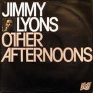 Other Afternoons - Vinile LP di Jimmy Lyons