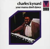 Vinile Your Mama Don't Dance Charles Kynard
