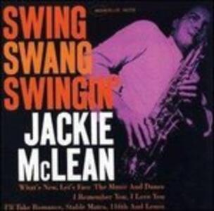 Swing, Swang, Swingin' - Vinile LP di Jackie McLean