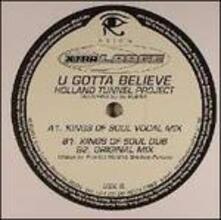 U Gotta Believe - Vinile LP di Holland Tunnel Project