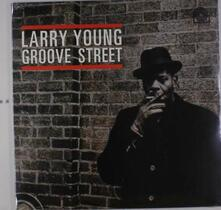 Groove Street - Vinile LP di Larry Young