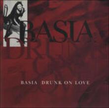 Drunk on Love (Remix) - Vinile LP di Basia