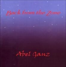 Back from the Zone (+ Bonus Tracks) - CD Audio di Abel Ganz