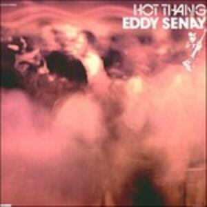 Hot Thang! - Vinile LP di Eddy Senay