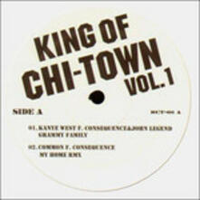 King of Chi-Town 1 - Vinile LP di Kanye West