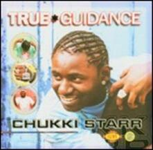 True Guidance - Vinile LP di Chukki Starr