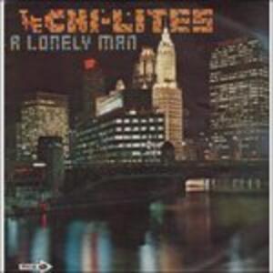 A Lonely Man - Vinile LP di Chi-Lites
