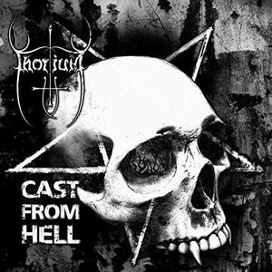 Thorium - Cast from Hell - Vinile 7''