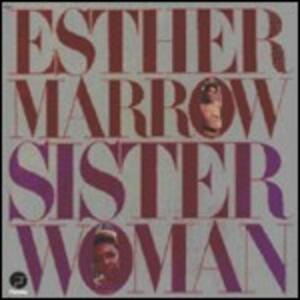 Sister Woman - Vinile LP di Esther Marrow