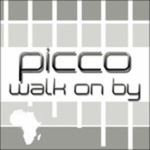 Walk on by - Vinile LP di Picco