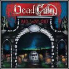 No Way Out - CD Audio di Dead Calm