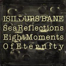 Eight Moments of Eternity - Vinile LP di Isildurs Bane