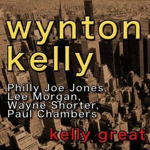 Kelly Great - Vinile LP di Wynton Kelly