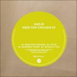 Need for Chicago Ep - Vinile LP di And.Id