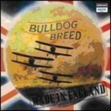 Made in England - Vinile LP di Bulldog Breed