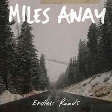 Endless Roads - Vinile LP di Miles Away
