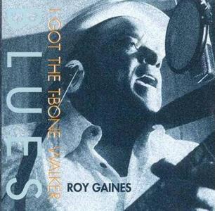 I Got the T-Bone Walker Blues - Vinile LP di Roy Gaines