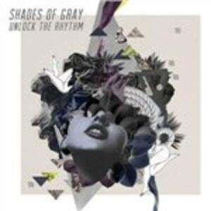 Unlock the Rhythm - Vinile LP di Shades of Gray