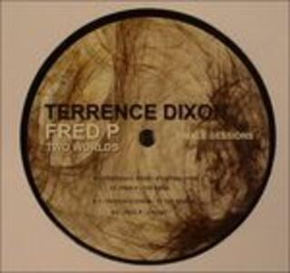 Two Worlds - Vinile LP di Terrence Dixon