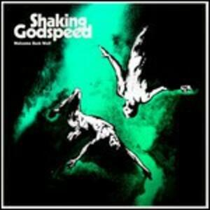 Welcome Back Wolf - Vinile LP di Shaking Godspeed