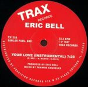 Your Love - Vinile LP di Eric Bell