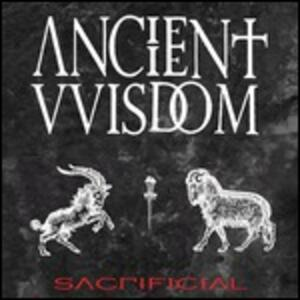 Sacrificial - Vinile LP di Ancient Wisdom