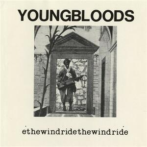 Ride The Wind - Vinile LP di Youngbloods