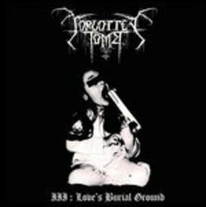 Iii Love's Burial Ground (Limited) - Vinile LP di Forgotten Tomb