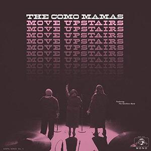Como Mamas - Move Upstairs - Vinile 7''